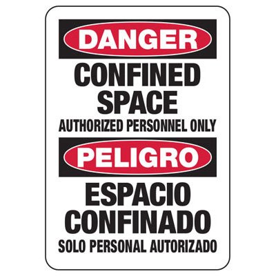 Confined Space Signs - Bilingual - Danger/Peligro - Authorized Personnel Only