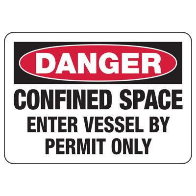Danger Enter Vessel By Permit - Industrial Confined Space Sign