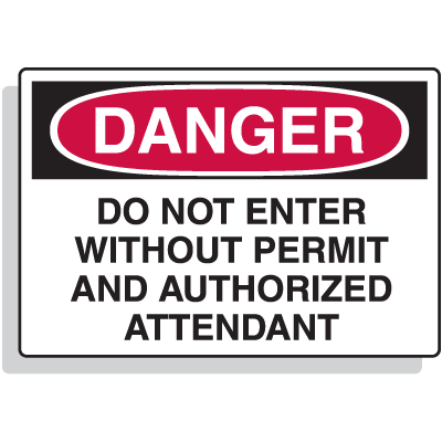 Confined Space Signs - Danger - Authorized Attendant