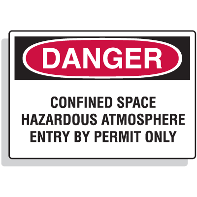 Confined Space Signs - Danger - Hazardous Atmosphere