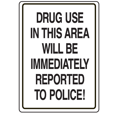 Crime Watch Signs - Drug Use