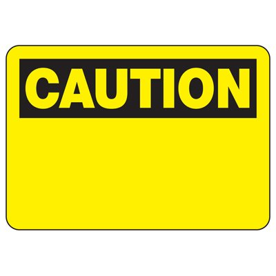 OSHA Caution Signs - Caution Header Only