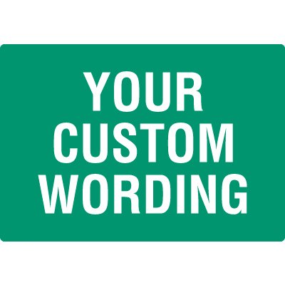 Custom-Worded Facility Signs