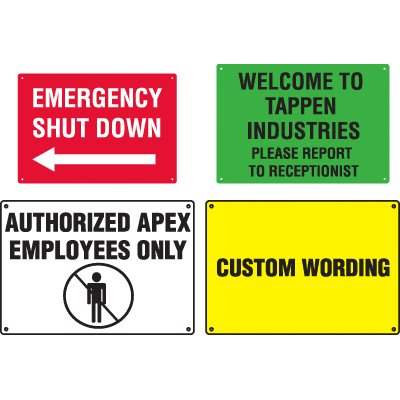 Custom Worded Workplace Signs