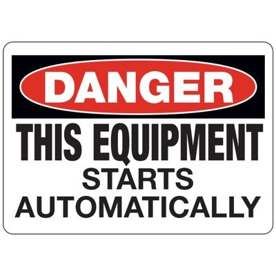 D-2 Danger This Equipment Starts Automatically - Vinyl