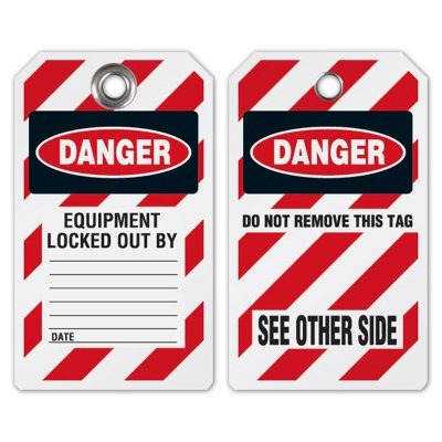 Danger Equipment Locked Out - Heavy Duty Plastic Lockout Tag