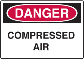 OSHA Danger Signs - Compressed Air