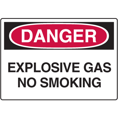 Danger Signs - Explosive Gas No Smoking