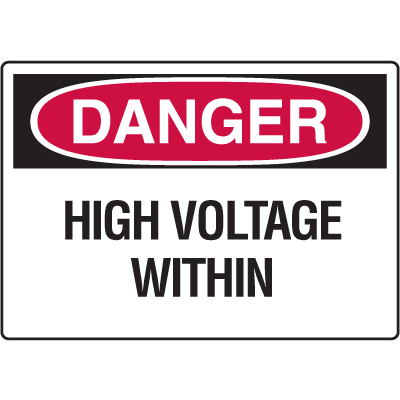 Danger Signs - High Voltage Within