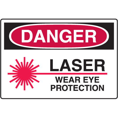 Danger Signs - Laser Wear Eye Protection