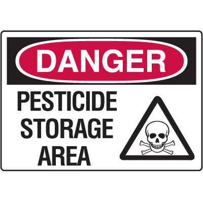 Danger Signs - Pesticide Storage Area