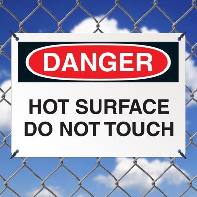 Danger Signs - Hot Surface Do Not Touch