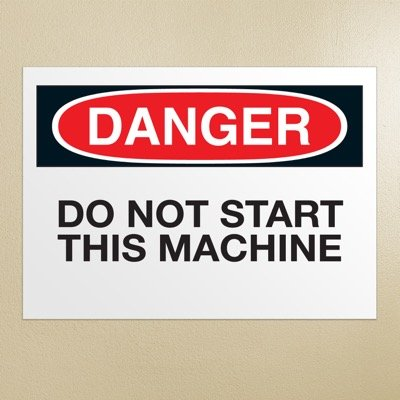 OSHA Danger Signs - Do Not Start This Machine