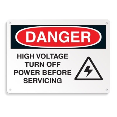 Danger Signs - High Voltage Turn Off Power Before Servicing