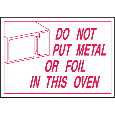 Deluxe Housekeeping And Cafeteria Signs - Do Not Put Metal or Foil in this Oven