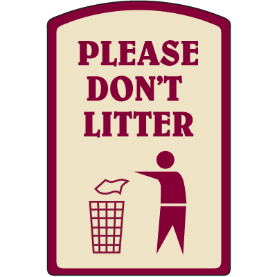 Designer Property Signs - Please Don't Litter