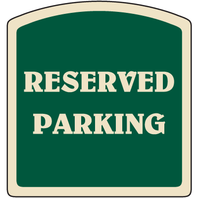 Designer Property Signs - Reserved Parking
