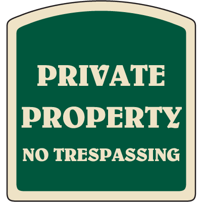 Designer Property Signs - Private Property No Trespassing