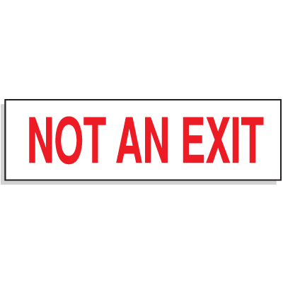 Not An Exit - Directional Signs