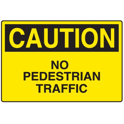 Disposable Plastic Corrugated Signs - Caution No Pedestrian Traffic