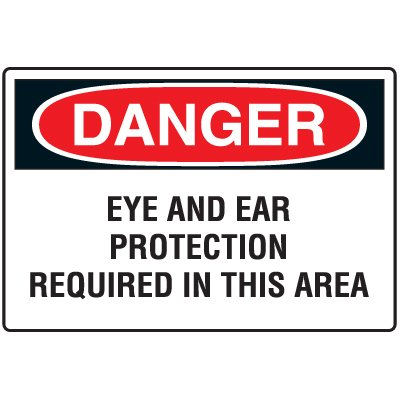 Disposable Plastic Corrugated Signs - Danger Eye And Ear Protection Required In This Area