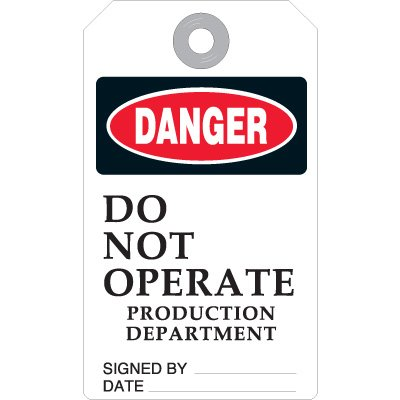 Do Not Operate Production Department - Safety Ultra Tag