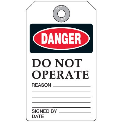 Do Not Operate Reason - Accident Prevention Tag