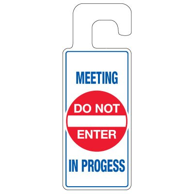 Door Knob Hangers - Meeting In Progress