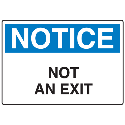 Door Safety Signs - Notice - Not An Exit