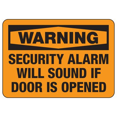 Warning Security Alarm Will Sound - Door Safety Sign