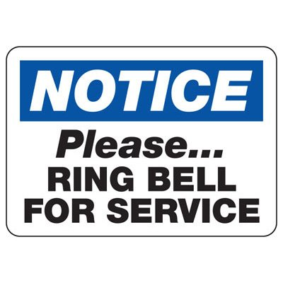 Notice Please Ring Bell For Service - Door Safety Sign