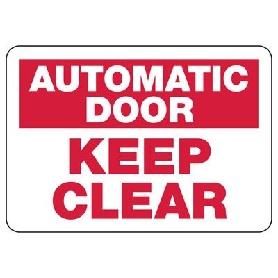 Automatic Door Keep Clear - Door Safety Sign