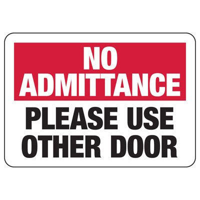 No Admittance Use Other Door - Door Safety Sign
