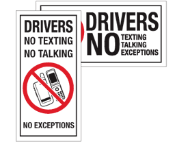 Drivers No Texting, NoTalking, No Exceptions Labels