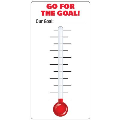 Dry Erase Safety Tracker Signs - Go For The Goal! Thermometer With Blank Gradients