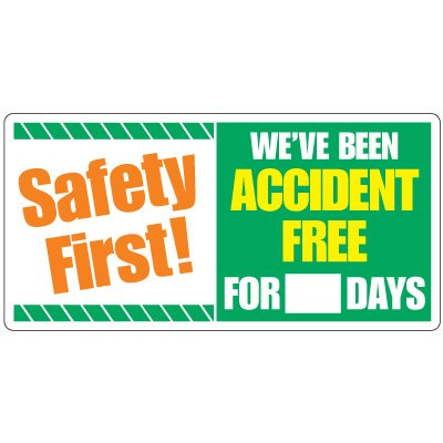 Dry Erase Safety Tracker Signs - Safety First! We've Been Accident Free For __ Days