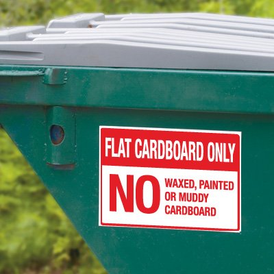 Dumpster Signs- Flat Cardboard Only No Waxed, Painted Or Muddy Cardboard