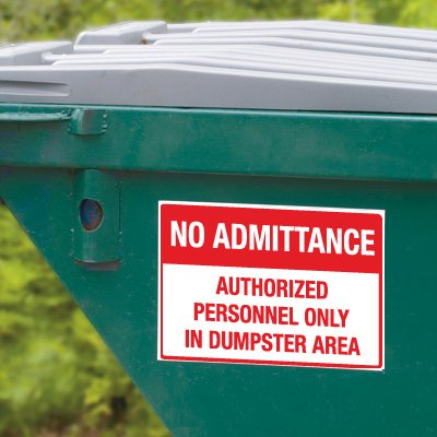 Dumpster Signs- No Admittance Authorized Personnel Only In Dumpster Area