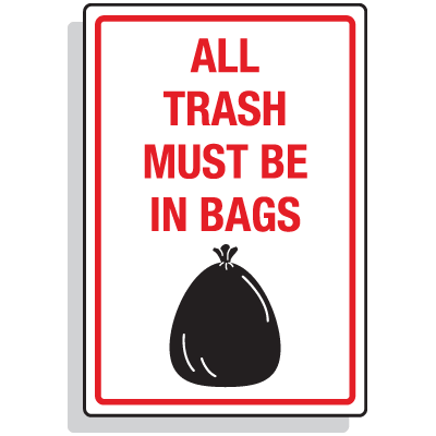 Dumpster Signs- All Trash Must Be In Bags (Graphic)
