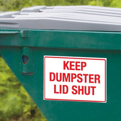 Dumpster Signs- Keep Dumpster Lid Shut