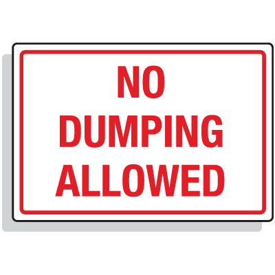 Dumpster Signs- No Dumping Allowed