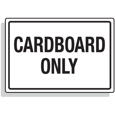 Dumpster Signs- Cardboard Only