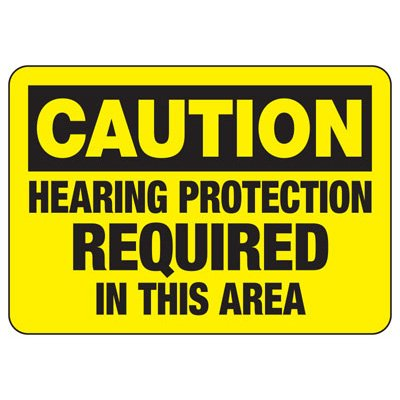 Machine Safety Signs - Hearing Protection Required In This Area
