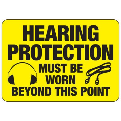 Hearing Protection Must Be Worn - Machine Safety Signs