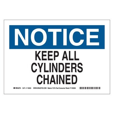 Brady Eco-Friendly Notice Sign - Keep All Cylinders Chained - Eco-Friendly Paper - Part Number - 116033 - 1/Each