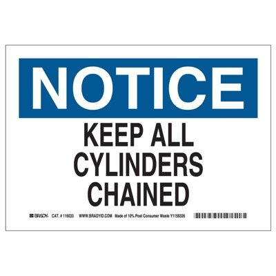 Brady Eco-Friendly Notice Sign - Keep All Cylinders Chained - Eco-Friendly Pressure Sensitive - Part Number - 118253 - 1/Each