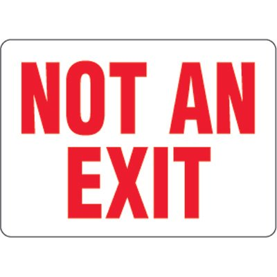 Eco-Friendly Signs - Not An Exit