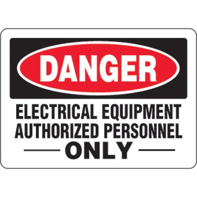 Eco-Friendly Signs - Danger Electrical Equipment Authorized Personnel Only