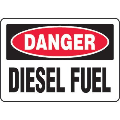 Eco-Friendly Signs - Danger Diesel Fuel