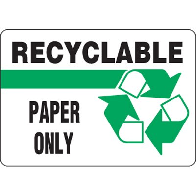 Eco-Friendly Signs - Recyclable Paper Only